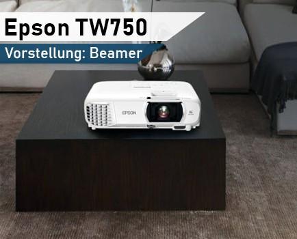 Epson_TW750_Beamer_Vorstellung