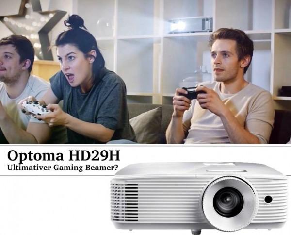 Optoma_HD29H_Gaming_Beamer_Test_2019